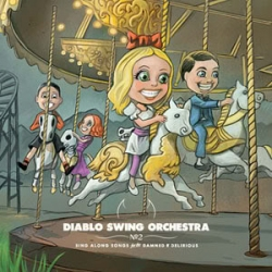diablo_swing_orchestra_-_sing_along_songs_for_the_damned__delirious