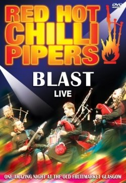 red_hot_chilli_pipers_-_blast_live
