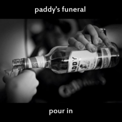 paddys_funeral_-_pour_in