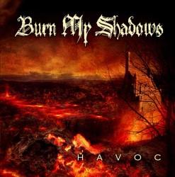 burn_my_shadows_-_havoc