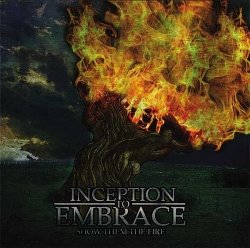 inception_to_embrace_-_show_them_the_fire