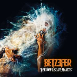 betzefer_-_freedom_to_the_slave_makers