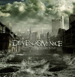 deadend_in_venice_-_see_you_on_the_ground