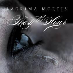 the_11th_hour_-_lacrima_mortis