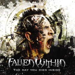 the_fallen_within_-_the_day_you_died_inside