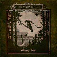 the vision bleak - withing hour