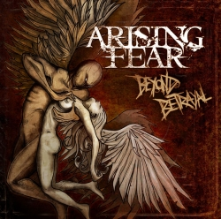 arising fear - beyond betrayal