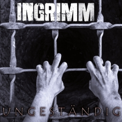ingrimm - ungestaendig