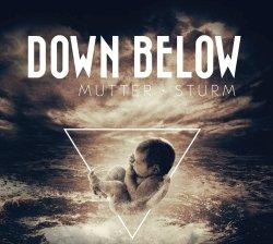 down below - mutter sturm