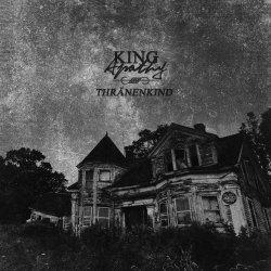 thraenenkind - king apathy