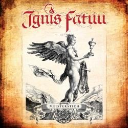 ignis fatuu - meisterstich