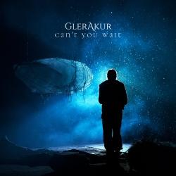 glerakur - cant you wait