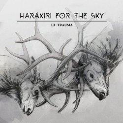 harakiri for the sky - trauma
