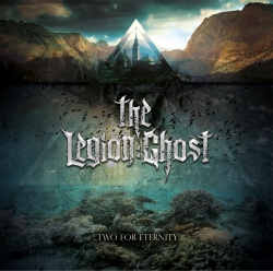 the legion ghost - two for eternity
